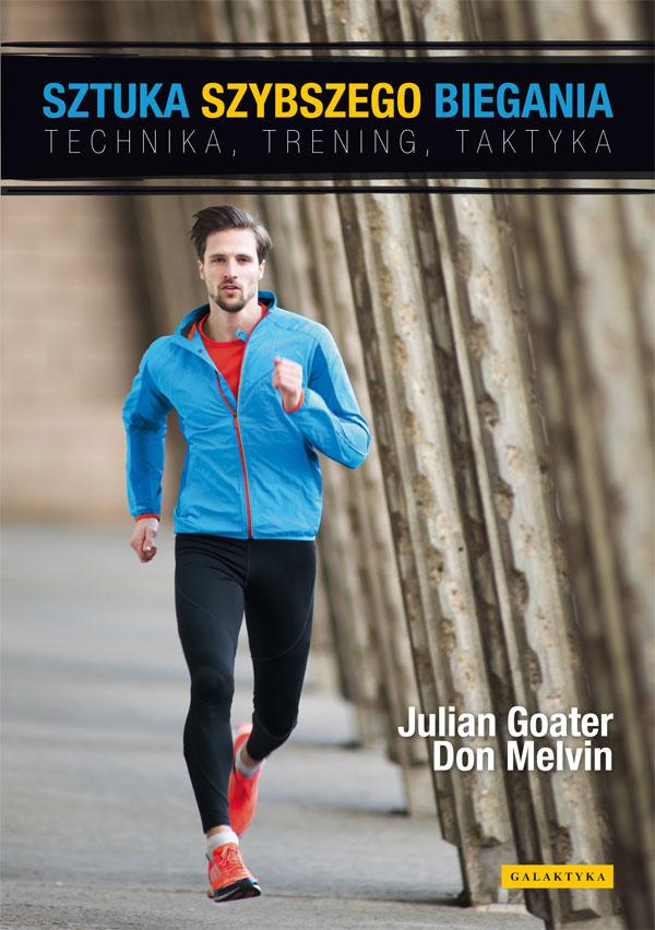 Sztuka szybszego biegania. Julian Goater