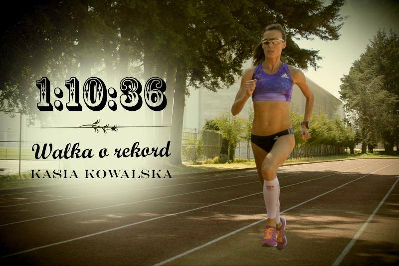 walka o rekord Kasia Kowalska